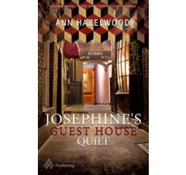 Josephine's Guest House Quilt by Ann Hazelwood