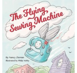 The Flying Sewing Machine Book  by Nancy Zieman