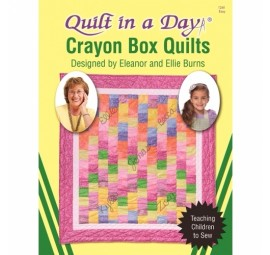 Crayon Box Quilts: Eleanor Burns Signature Quilt