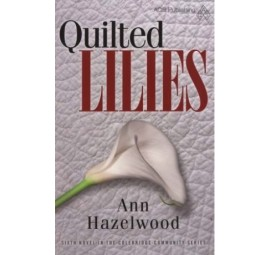 Quilted Lilies - Softcover