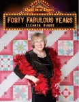 Forty Fabulous Years with Eleanor Burns