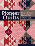 Pioneer Quilts Book by C&T Publishing