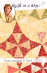 Kaleidoscope 2 Quilt: Eleanor Burns Signature Quilt Pattern Seconds