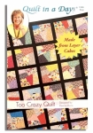 Too Crazy Quilt: Eleanor Burns Signature Pattern 735272012467
