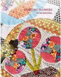 Bring Me Flowers Quilt Booklet by Jen Kingwell