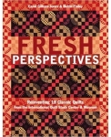 Clearance - Fresh Perspectives: Reinventing 18 Classic Quilts from the International Quilt Study Center & Museum by Carol Gilham Jones & Bobbi Finley