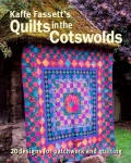 Quilts in the Cotswolds by Kaffe Fassett