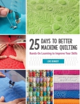 25 Days to Better Machine Quilting Book by Lori Kennedy