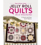 Jelly Roll Quilts in A Weekend by Pam & Nicky Lintott