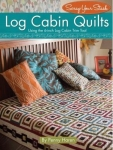 Log Cabin Quilts Book by Penny Haren