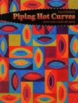 Piping Hot Curves by Susan Cleveland Pieces Be With You
