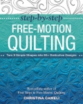 Step by Step Free-Motion Quilting by Christina Cameli