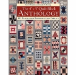 The 4 x 5 inch Quilt Block Anthology