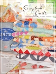 A Scrapbook of Quilts Book by Joanna Figueroa / Carrie Nelson