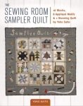 The Sewing Room Sampler Quilt by Yoko Saito