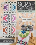 Scrap Patchwork Traditionally Modern Quilts