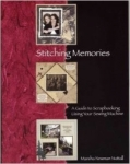 Stitching Memories - A Guide to Scrapbooking Using Your Sewing Machine