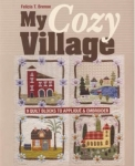 My Cozy Village by Felicia T. Brenoe