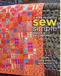 Sew Simple Quilts & Patchworks by Kaffe Fassett