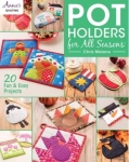 Pot Holders for All Seasons by Chris Malone