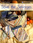Save the Selvages - The Ultimate Small Projects Book by Cozy Quilt Designs