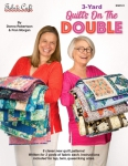 Quilts On the Double 3-Yard Booklet by Fabric Cafe/Donna Robertson/Fran Morgan