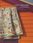 Long Time Gone Quilt Booklet by Jen Kingwell