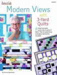Modern Views with 3-Yard Quilts Booklet by Fabric Cafe/Donna Robertson