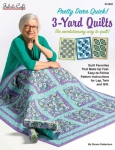Pretty Darn Quick 3-Yard Quilts Booklet by Fabric Cafe/Donna Robertson