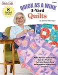 Quick As A Wink 3-Yard Quilts Booklet by Fabric Cafe/Donna Robertson