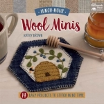 Lunch Hour Wool Minis Book by Kathy Brown
