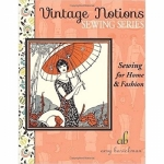 Sewing for Home & Fashion by Amy Barickman
