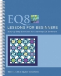 EQ8 Lessons for Beginners by The Electric Quilt Co