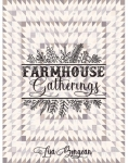 Farmhouse Gatherings Quilt Book by Lisa Bongean Primitive Gatherings