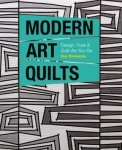 Modern Art Quilts Book by Stash Books