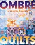 Pre-Order: Ombre Quilts Book by Jennifer Sampou