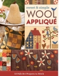 Sweet & Simple Wool Applique Book by C&T Publishing
