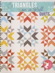 Triangles On A Roll Quilts Book by Its Sew Emma
