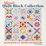 Ultimate Quilt Block Collection Book by Lynne Goldsworthy
