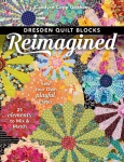 Dresden Quilt Blocks Reimagined Book by Candyce Grisham