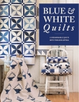 Blue & White Quilts Book by Martingale