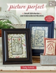 Picture Perfect Quilt Book by Kathy Schmitz
