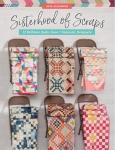 Sisterhood of Scraps Quilt Book by Lissa Alexander