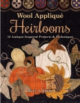Wool Applique Heirlooms Book by Mary A. Blythe