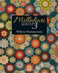 Millefiori Quilts 3 Quilt Book by Willyne Hammerstein/Quiltmania