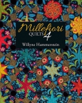 Millefiori Quilts 4 Quilt Book by Willyne Hammerstein/Quiltmania