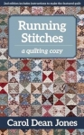 Running Stitches - A quilting Cozy by Carol Dean Jones