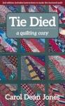 Tie Died Book by Carol Dean Jones