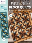 Twist & Turn Block Quilts by Annie