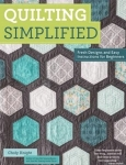 Quilting Simplified Quilt Book by Choly Knight